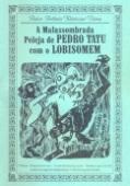 A Malassombrada peleja de Pedro Tatu com o lobisomem