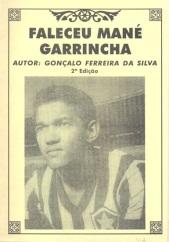 Faleceu Man+® Garrincha