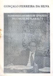 Fernando Henrique Cardoso_ do ex+¡lio ao Planalto