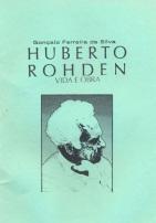 Huberto Rohden - vida e obra