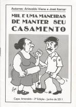 MIL E UMA MANEIRAS DE MANTER SEU CASAMENTO.