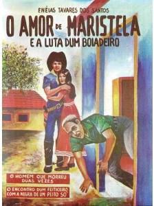 O Amor de Maristela e a luta dum boiadeiro