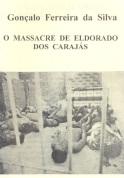 O massacre de Eldorado dos Caraj+ís