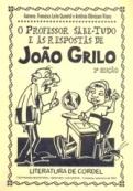 O Professor sabe tudo e as respostas de Jo+úo Grilo
