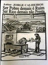 Ser pobre demais +® ruim_ ser rico demais n+úo presta